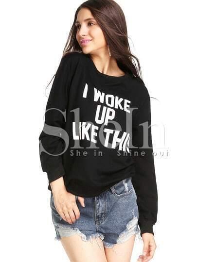 Black Long Sleeve I WOKE UP LIKE THIS Sweatshirts