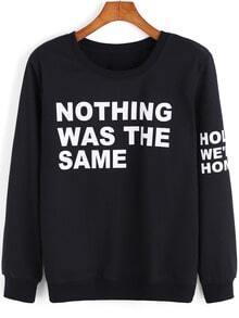Black Round Neck Letters Print Sweatshirt