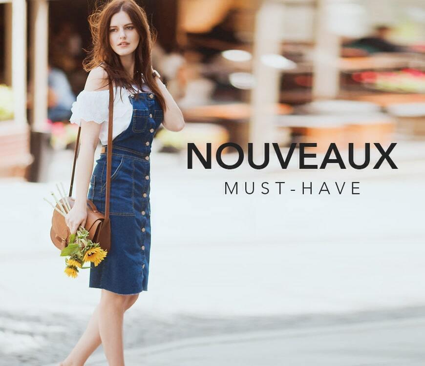 NOUVEAUX MUST-HAVE