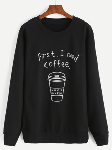 Black Coffee Cup Letters Print Sweatshirt