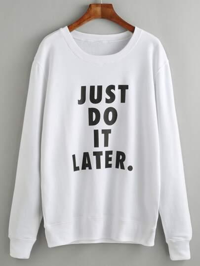 White Slogan Print Long Sleeve Sweatshirt