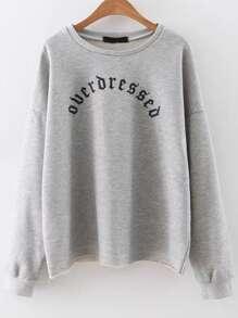 Grey Letter Print Drop Shoulder Loose Sweatshirt