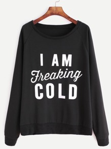 Raglan Sleeve Slogan Print Sweatshirt