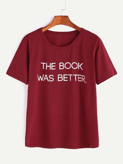 Burgundy Slogan Print Short Sleeve T-shirt