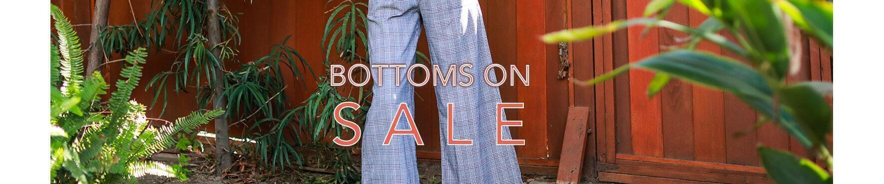 Bottoms on Sale