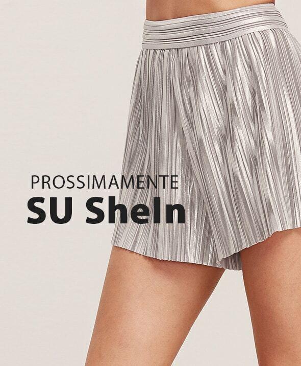 Prossimamente su SheIn